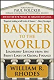 img - for Banker to the World: Leadership Lessons From the Front Lines of Global Finance (General Finance & Investing) book / textbook / text book