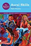 #10: The Musician's Guide to Aural Skills: Sight-Singing (Third Edition) (The Musician's Guide Series)