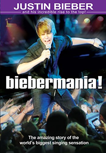Bieber, Justiin - Biebermania!