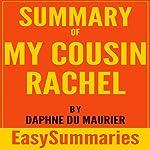 Summary of My Cousin Rachel by Daphne du Maurier: EasySummaries Fiction | EasySummaries Books