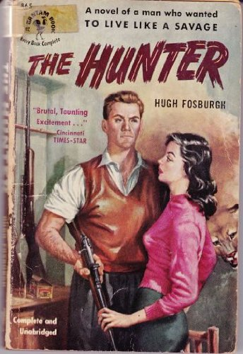 The hunter, Fosburgh, Hugh