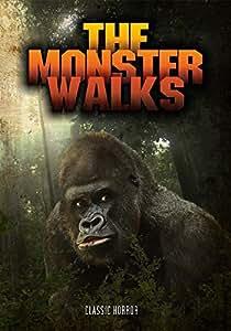 The Monster Walks: Classic Horror