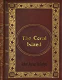 img - for R. M. Ballantyne - The Coral Island book / textbook / text book