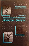 Essentials of Modern Hospital Safety, Charney, William and Schirmer, Joseph, 0873715845