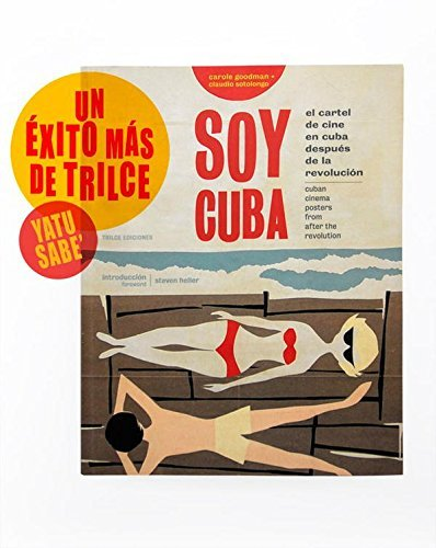 Soy Cuba: Cuban Cinema Posters From After the Revolution by ...