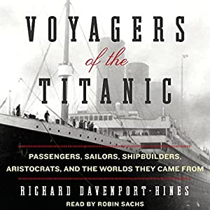 Voyagers of the Titanic Audiobook