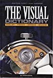 img - for The Visual Dictionary : English, French, German, Spanish book / textbook / text book