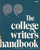 The College Writer's Handbook, Suzanne E. Jacobs and Roderick A. Jacobs, 0536006911