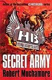 Secret Army: Book 3 (Henderson's Boys)