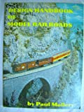 Design Handbook for Model Railroads, Paul Mallery, 0911868313