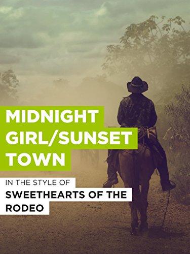 Midnight Girl/Sunset Town -
