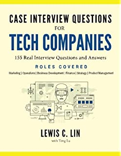 Case Interview Questions For Tech Companies 155 Real And Answers