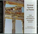 Eternal Hymns Of Praise CD - Timeless And New Series by The Harding University Concert Choir