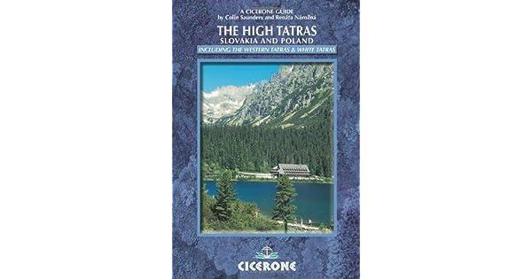 The High Tatras: Walks, Treks and Scrambles (Cicerone Guides) download