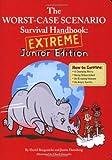 Extreme, David Borgenicht and Justin Heimberg, 0811865681