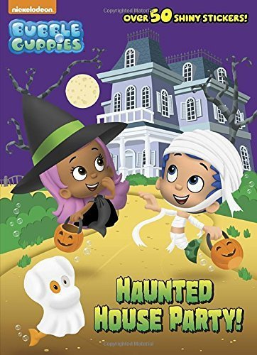 Haunted House Party! (Bubble Guppies) (Hologramatic Sticker Book) by Random House (2015-07-07) ()