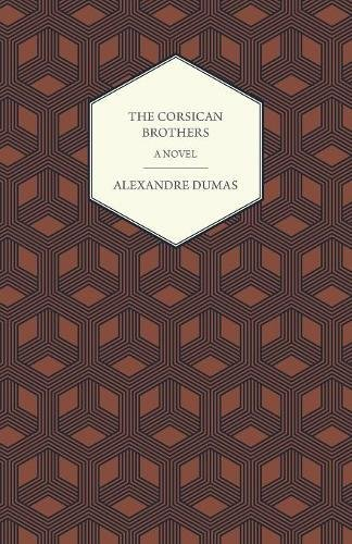 Read Online The Corsican Brothers A Novel ebook