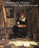 img - for Drawings for Paintings in the Age of Rembrandt book / textbook / text book