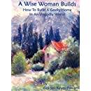 The Wise Woman Builds