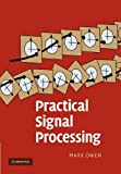 Practical Signal Processing, Owen, Mark, 1107411823