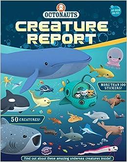 Octonauts Creature Report: Grosset & Dunlap: 9780448483542: Amazon