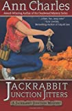 Jackrabbit Junciton Jitters, Ann Charles, 1940364094
