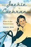 Jackie Cochran, Doris L. Rich, 0813035066
