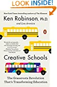 #10: Creative Schools: The Grassroots Revolution That's Transforming Education