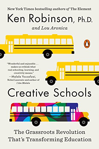 Creative Schools: The Grassroots...