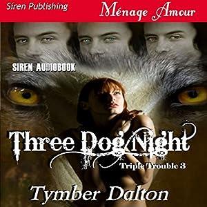 Three Dog Night Audiobook