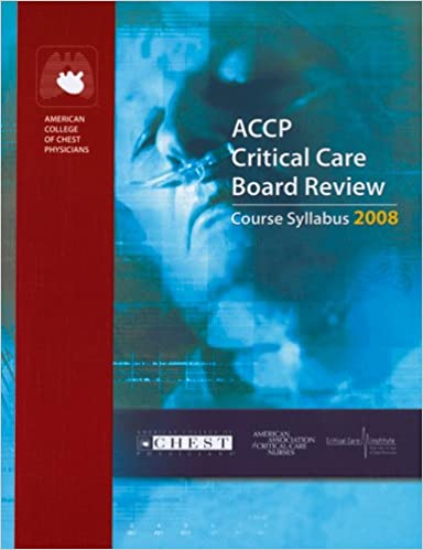 ACCP Critical Care Board Review 2008: Course Syllabus
