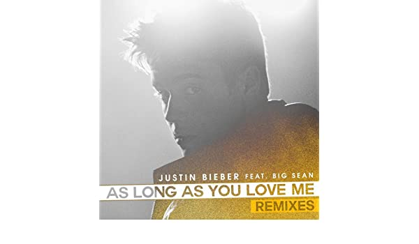justin bieber as long as you love me audiobot remix mp3