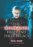 The Hellraiser Films and Their Legacy, Paul Kane, 0786427523