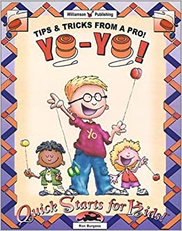 Book Yo-Yo!: Tips & Tricks from a Pro! (Quick Starts for Kids!) by Ron Burgess (2001-05-02)
