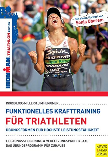 Funktionelles Krafttraining für Triathleten (Ironman Edition)