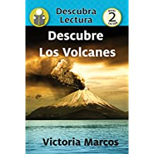 Descubre Los Volcanes (Xist Kids Spanish Books) (Spanish Edition)