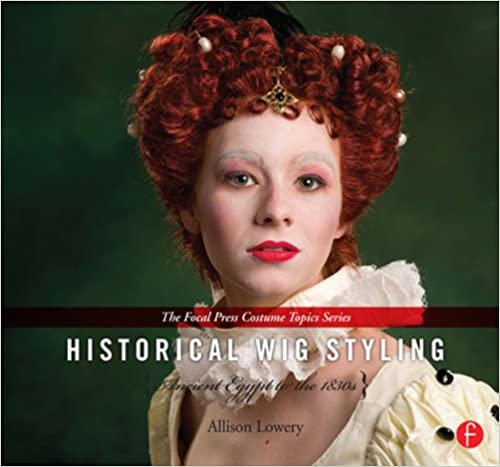 Ancient Egypt to the 1830s Historical Wig Styling