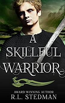 A Skillful Warrior (SoulNecklace Stories Book 2) by [Stedman, R. L.]