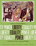 img - for Liberty, Equality, Power: A History of the American People, Concise Edition book / textbook / text book