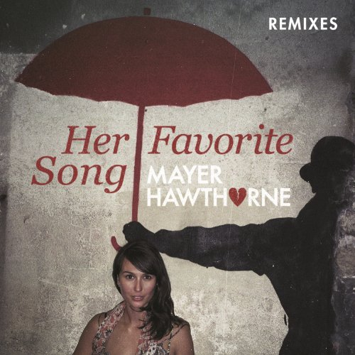 Her Favorite Song (Remixes)