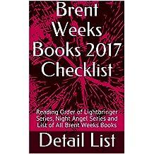 Brent Weeks Books 2017 Checklist: Reading Order of Lightbringer Series, Night Angel Series and List of All Brent Weeks Books
