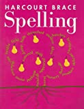 Harcourt School Publishers Spelling, Harcourt School Publishers Staff, 0153136561