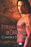 Eternal Breath of Darkness, Candice Stauffer, 1466405554