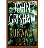 The Runaway Jury, John Grisham, 0385480164