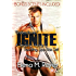 Ignite (A Teasing Hands & Taunting Lips Box Set With Bonus Scenes)