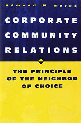 Corporate Community Relations: The Principle of the Neighbor of Choice