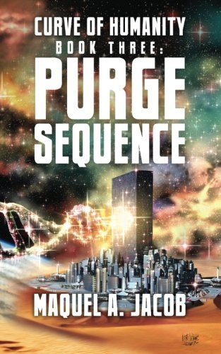 Purge Sequence (Curve of Humanity) (Volume 3)