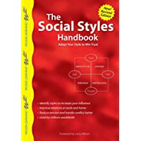 The Social Styles Handbook: Adapt Your Style to Win Trust (Wilson Learning Library)