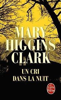 Un cri dans la nuit : roman, Clark, Mary Higgins