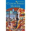 Custom Baked Murder (A Pawsitively Organic Mystery Book 5)
